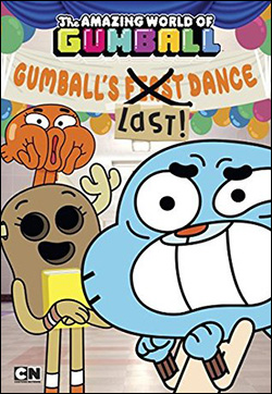 Gumball's Last Dance by Eric Luper